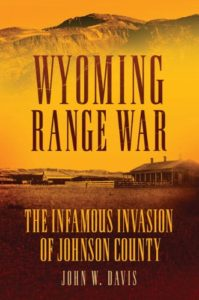 Wyoming History Johnson County Wars