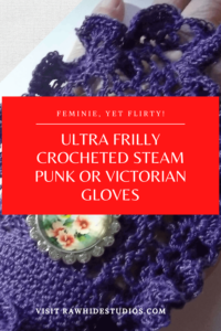 Ultra frilly crocheted steam punk gloves.pn