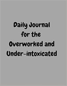 overworked journal